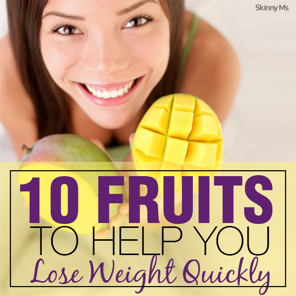 10 Fruits to Help You Lose Weight Quickly